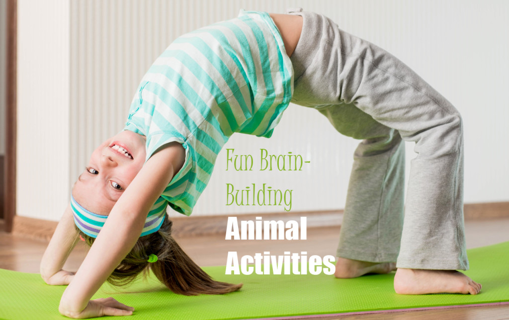 Yoga for Kids: 3 Fun Animal Brain-Building Activities for Higher Learning Part II | ilslearningcorner.com #yogaforkids