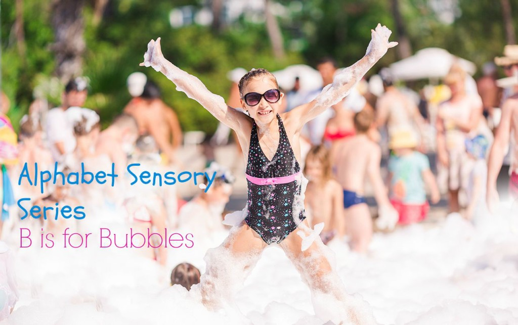 Alphabet Sensory Activities Series From A TO Z- B is for Bubbles | ilslearningcorner.com #kidsbubbleactivities #sensoryactivities