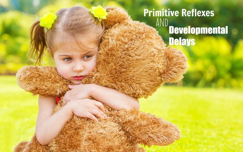 Development Delays if Children Retain Primitive Reflexes after Birth   ilslearningcorner.com
