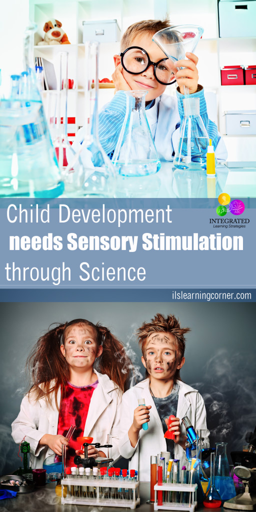 Why child development relies on sensory stimulation through science | ilslearningcorner.com